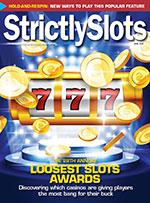 Strictly Slots Magazine April 2021 – Casino Player Magazine |  Strictly Slots Magazine
